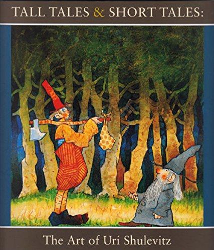 9781592880348: Tall Tales & Short Tales: The Art of Uri Shulevitz