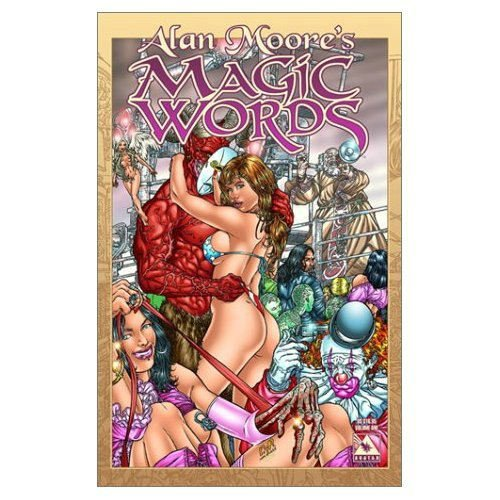 9781592910021: Alan Moore Magic Words Volume 1 Hardcover