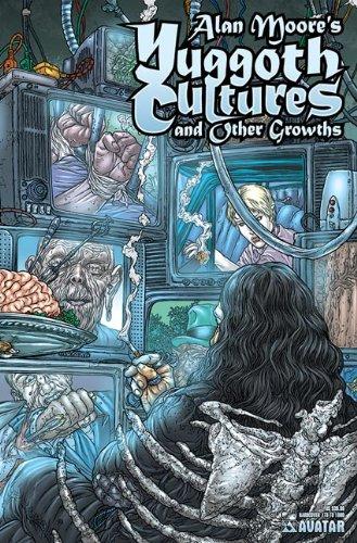 9781592910274: Alan Moore's Yuggoth Cultures Hardcover