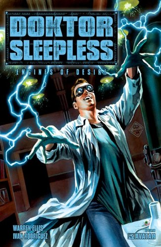 Doktor Sleepless Volume 1: Engines of Desire HC