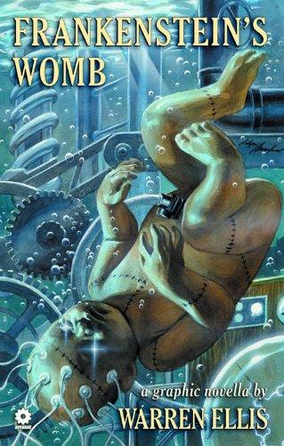 9781592910595: Warren Ellis' Frankenstein's Womb