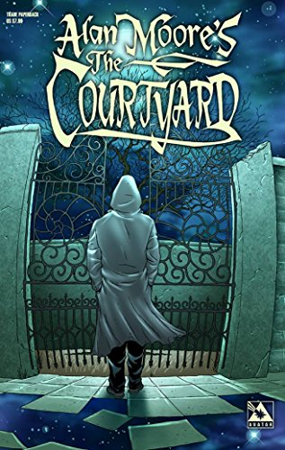 9781592910601: Alan Moore's The Courtyard (Color Edition)