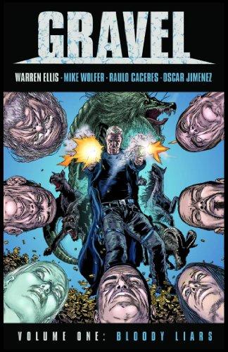 Gravel Volume 1: Bloody Liars: Ellis, Warren