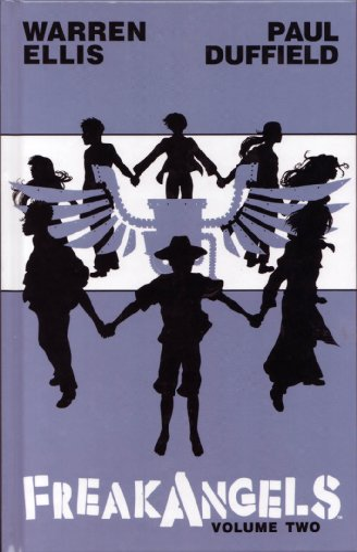 9781592910731: Freakangels Volume Two (Signed Edition) (Freakangels, Volume Two)