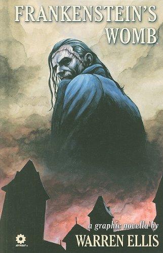 9781592910755: Warren Ellis' Frankenstein's Womb Hardcover