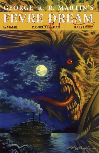 9781592911219: George R.R. Martin's Fevre Dream (Signature Edition) Hardcover
