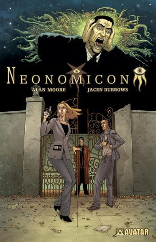 Neonomicon: Moore, Alan; Johnston, Antony