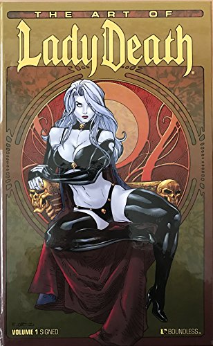 The Art Of Lady Death Volume 1 Signed Limited Edition Hardcover: Pulido, Brian