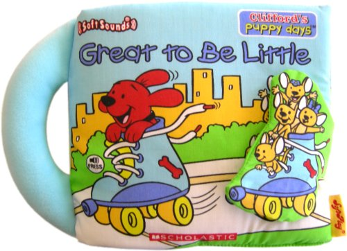 9781592921997: Clifford's Puppy Days - Great to Be Little (Interactive Cloth Sound Book))