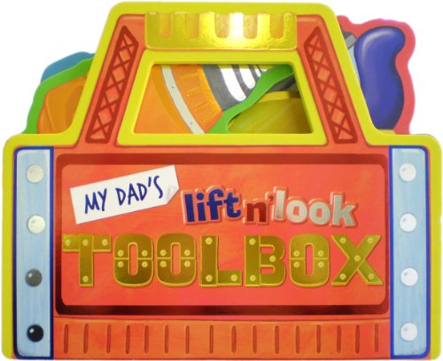 9781592924660: My Dad's Lift N' Look Toolbox