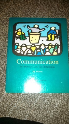 9781592946709: Communication for Business and the Professions [8th Edition]