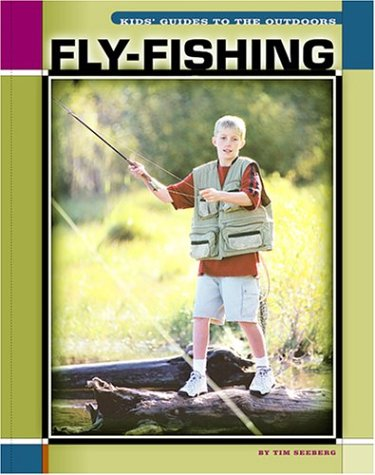 9781592960347: Fly-Fishing (The Child's World of Sports-Outdoor Guides)