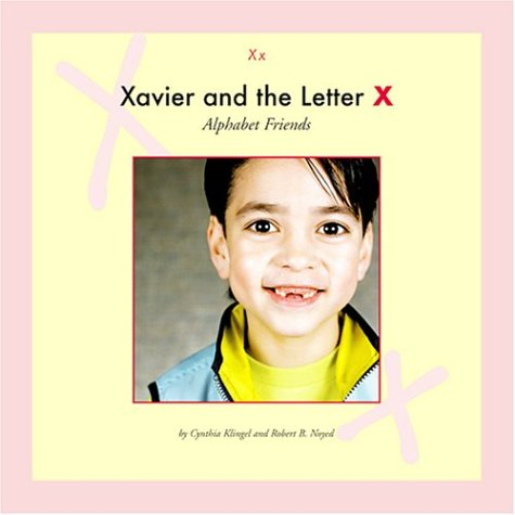 9781592961146: Xavier and the Letter X (Alphabet Friends)