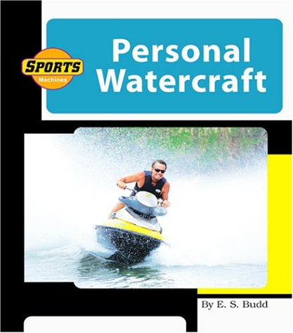 9781592961634: Personal Watercraft (Machines at Work)