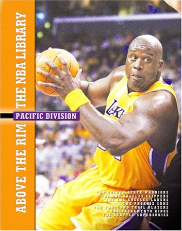 Pacific Division: The Golden State Warriors, the Los Angeles Clippers, the Los Angeles Lakers, the ...