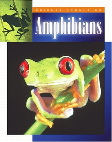 Amphibians (Science Around Us): Peter Murray