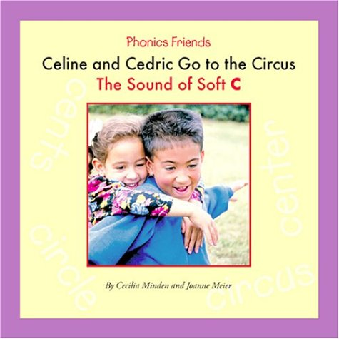 Celine and Cedric Go to the Circus: Cecilia Minden, Joanne