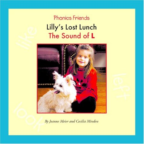 9781592962990: Lilly's Lost Lunch: The Sound of L (Phonics Friends)