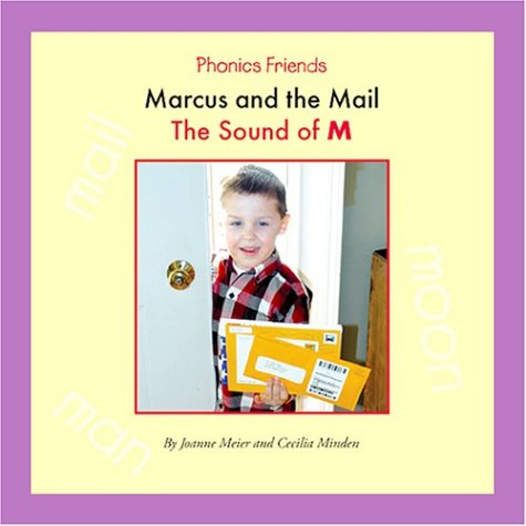9781592963003: Marcus and the Mail: The Sound of M (Phonics Friends)