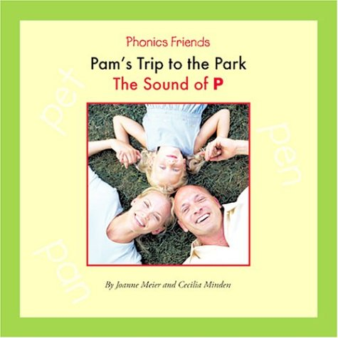 Pam's Trip To The Park: The Sound: Joanne D. Meier,