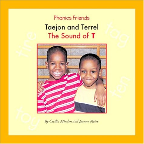 Taejon and Terrel: The Sound of T (Phonics Friends): Minden, Cecilia