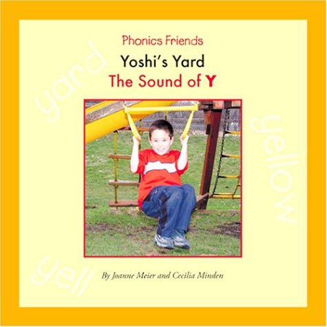 Yoshi's Yard: The Sound of Y (Phonics: Joanne D. Meier,
