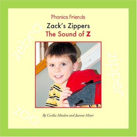 9781592963119: Zack's Zippers: The Sound of Z (Phonics Friends)
