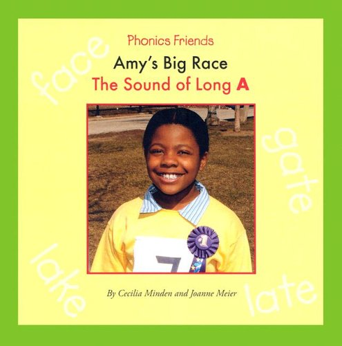 9781592963171: Amy's Big Race: The Sound of Long A (Phonics Friends)