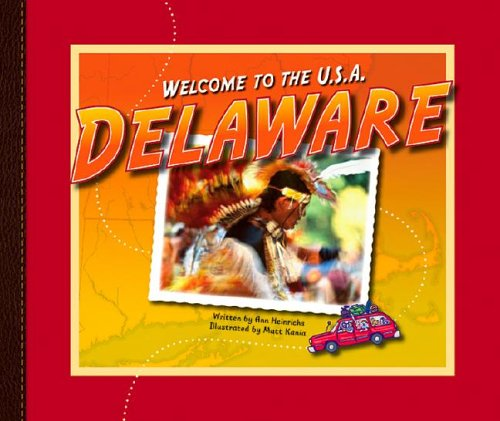 9781592964703: Delaware (Welcome to the U.S.A.)