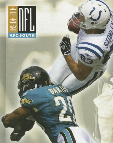 AFC South: American Football Conference South (INSIDE THE NFL): James Buckley