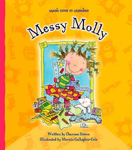 9781592966257: Messy Molly (Magic Door to Learning)
