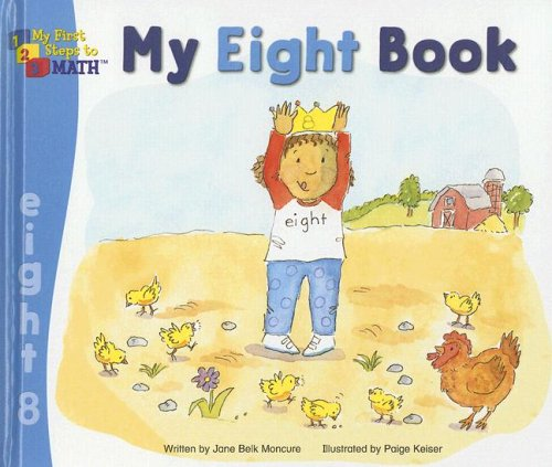 My Eight Book (My First Steps to: Moncure, Jane Belk