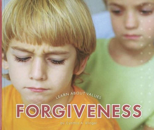 Forgiveness (Learn about Values): Klingel, Cynthia A.