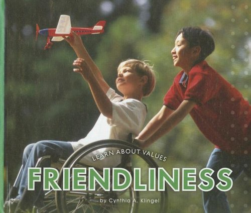 9781592966691: Friendliness (Learn about Values)
