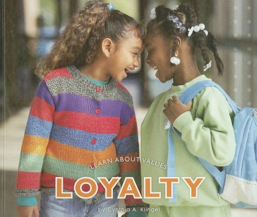 Loyalty (Learn about Values) (1592966721) by Cynthia A. Klingel