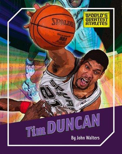 Tim Duncan (World's Greatest Athletes): Walters, John