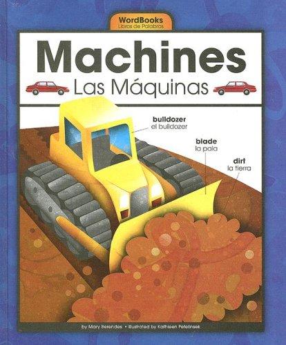 9781592967995: Machines/Las Maquinas (Wordbooks/Libros de Palabras)
