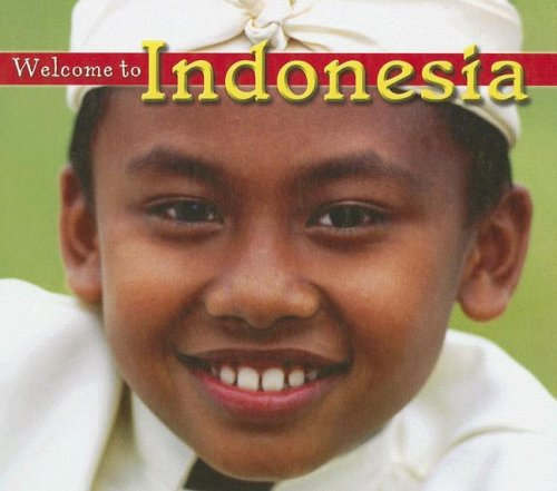 Welcome to Indonesia (Welcome to the World) (1592969151) by Ryan, Patrick