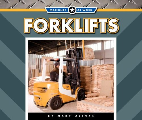 9781592969500: Forklifts (Machines at Work)
