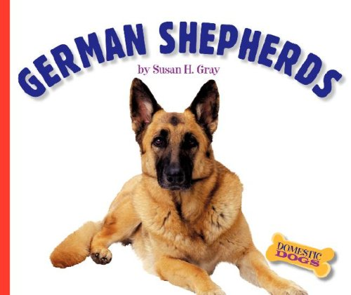 German Shepherds (Domestic Dogs): Susan H Gray