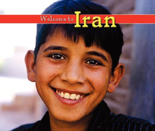 9781592969722: Welcome to Iran (Welcome to the World)