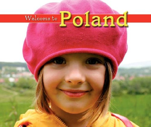 9781592969746: Welcome to Poland (Welcome to the World)
