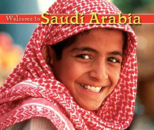 9781592969753: Welcome to Saudi Arabia (Welcome to the World)