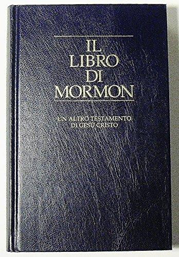 Il Libro Di Mormon: Church of Jesus Christ of Latter-day Saints
