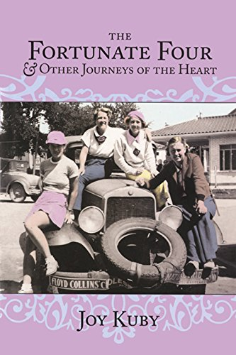 The Fortunate Four & Other Journeys of the Heart: Kuby, Joy