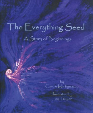 9781592980086: The Everything Seed: A Story of Beginnings