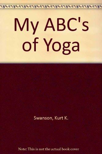 9781592980284: My ABC's of Yoga