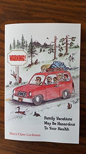 9781592980499: Warning: Family Vacations May Be Hazardous to Your Health
