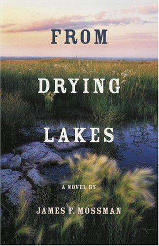From Drying Lakes: James F. Mossman