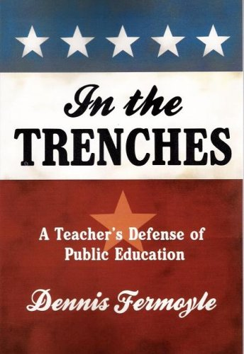 9781592981212: In the Trenches: A Teacher's Defense of Public Education